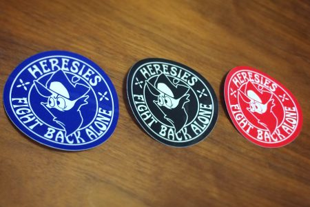 HERESIES FIGHT BACK ALONE STICKERS
