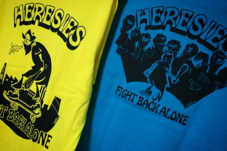 HERESIES FIGHT BACK ALONE 2017 NEW ARRIVAL